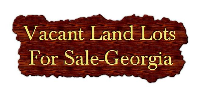 Vacant Land Lots For Sale In Georgia